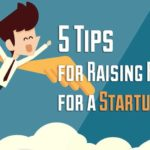 5 Tips for Raising Funds for a Startup Project