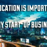 Why location is important for any start-up business