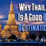 Why Thailand Is A Good Business Destination