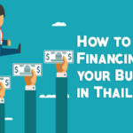 How to Obtain Financing for your Business in Thailand
